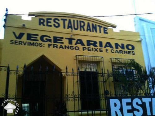 """Clássica foto de restaurante """"vegetariano"""" que dizia servir carnes. Isso é um exemplo de atitude administrativa que comento neste artigo"""