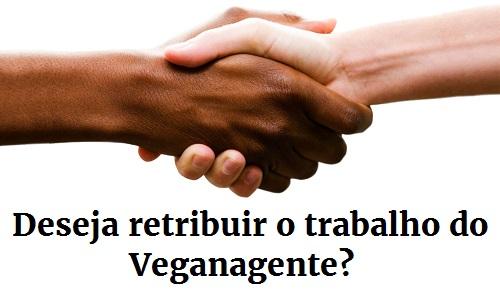 Deseja retribuir o trabalho do Veganagente?