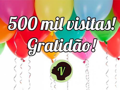 O Veganagente alcançou 500 mil visitas em 4 de setembro de 2016. Gratidão!