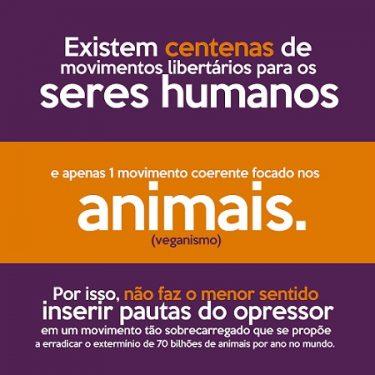 Imagem critica a suposta demanda vegana interseccional de inserir pautas humanas na definição do veganismo