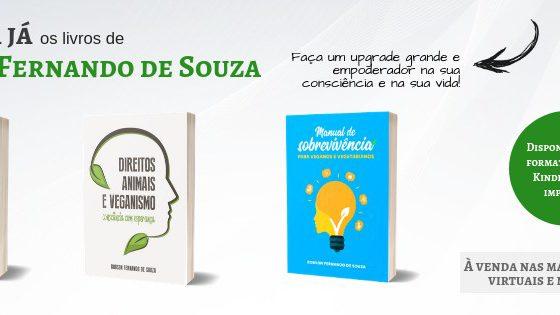 Livros de Robson Fernando de Souza, livros sobre veganismo, livros veganos