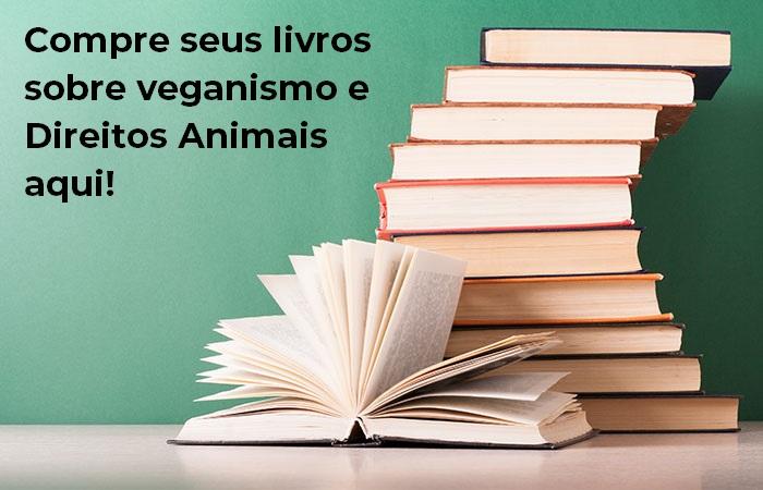 Compre livros sobre veganismo aqui