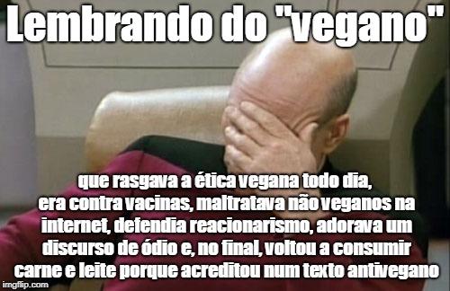 lembrando do ex-vegano